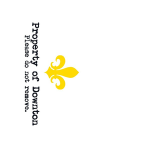 Property of Downton. Tea Towel. Fleur de Lis.   Yellow.