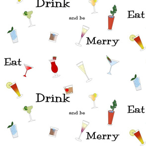 Eat Drink and Be Merry