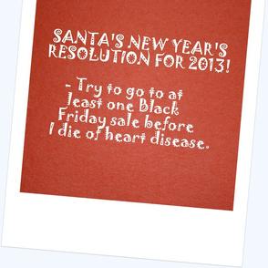 Santa's New Years Resolution 2013