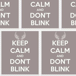 Keep Calm Don't Blink - panel