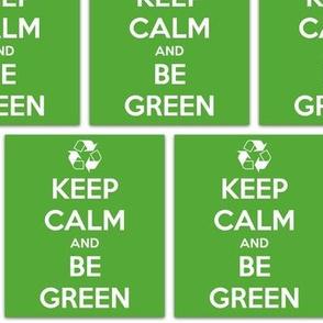 Keep Calm Be Green - panel