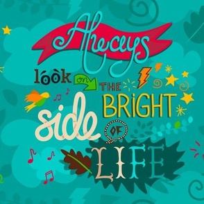 The bright side of life pattern