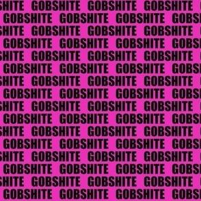 Pink Gobshite