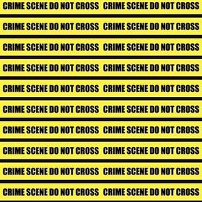 Crime scene do not cross-Small-ed