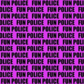 Fun Police Pink