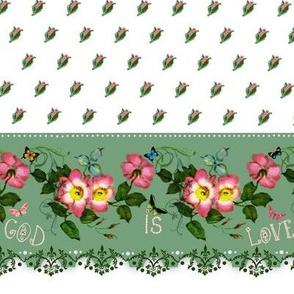 """God is Love   """"petite rosebuds"""" Border"""