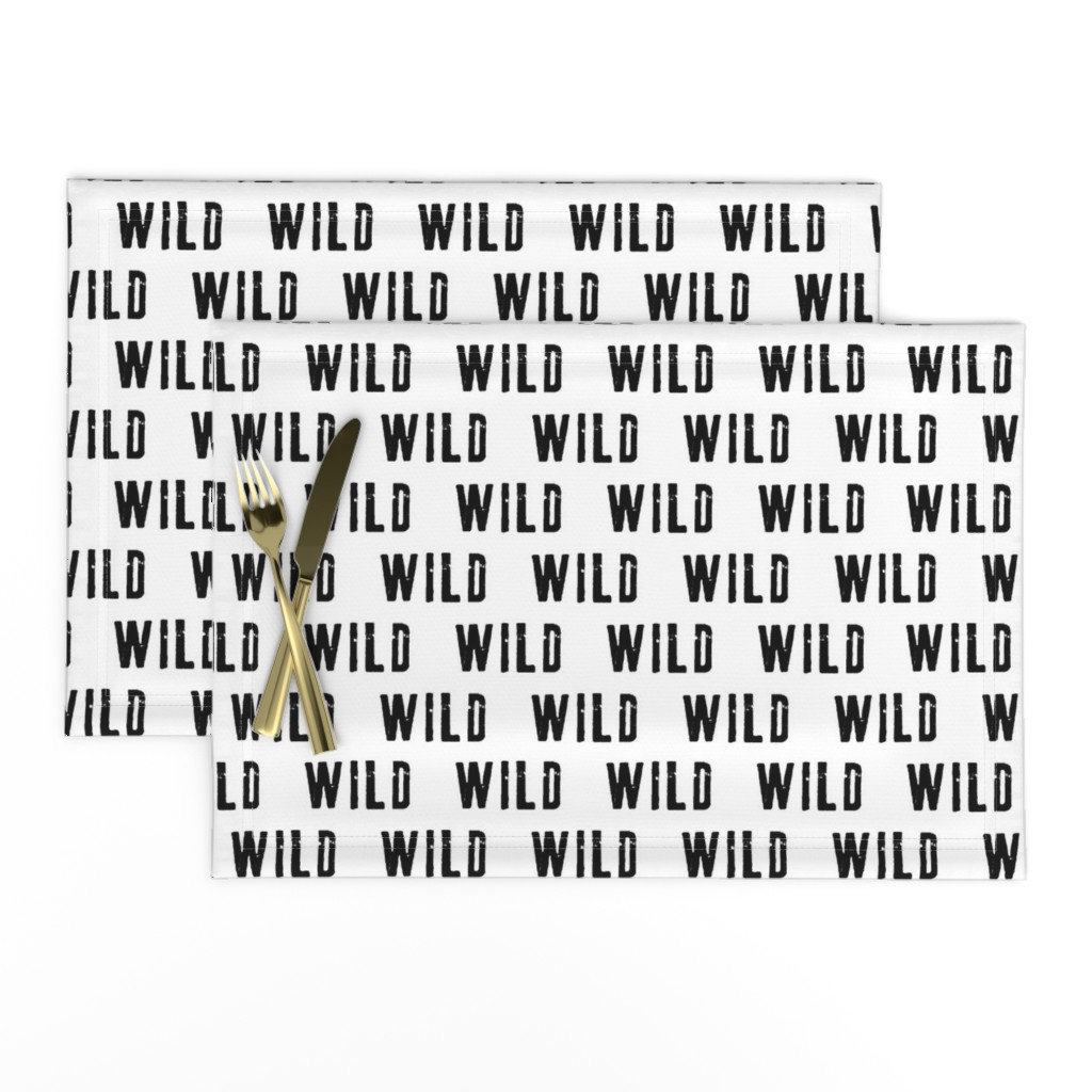 Lamona Cloth Placemats featuring WILD || monochrome typography black and white by littlearrowdesign