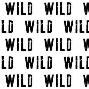 WILD    monochrome typography black and white