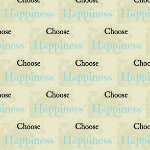 Choose Happiness quote smal Solo -Sky-ed