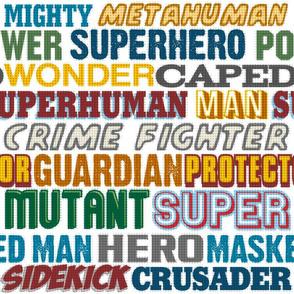 Superhero Titles - Hero, Crusader, Sidekick,  Caped, Wonder
