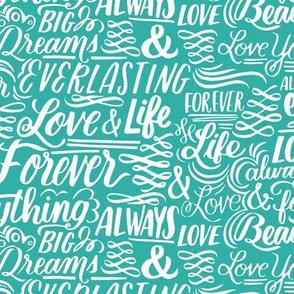 Love Forever Lettering - turquoise