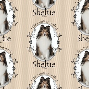 Life's Better with a Sheltie