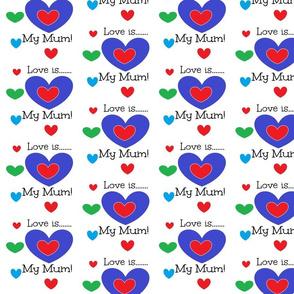 Love is My Mum