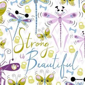 Buff Bugs... Strong is Beautiful!