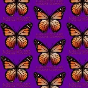Purple Butterfly Lighten Up Calm Down