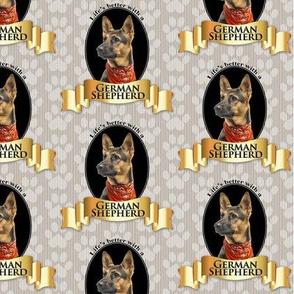 Lifes Better German Shepherd