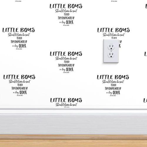 Wallpaper Little Boys Quote in Black Print