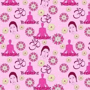 Breathe & Meditate - Pink