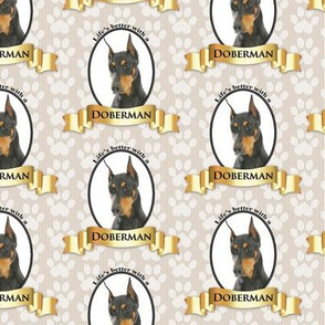 Life's Better Doberman (Black)