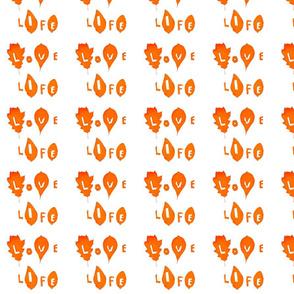 Love Life (Dark Orange on White)