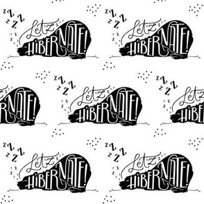 Let'zz hibernate // Black and white