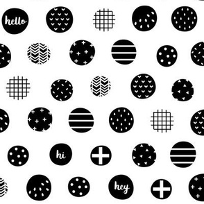 hello hi hey dots black white :: fruity fun
