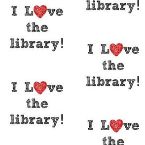 I Love the Library