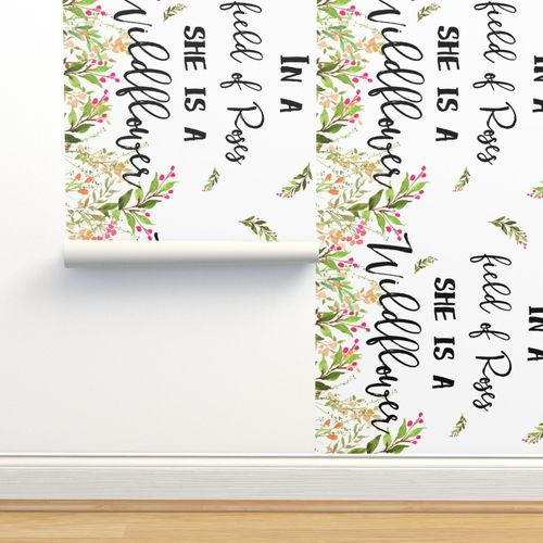 In A Field Of Roses She Is A Wildflower Spoonflower