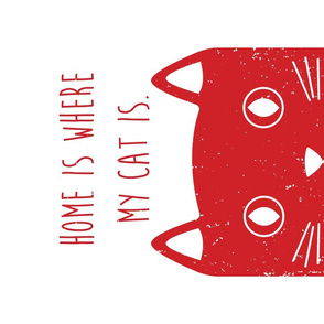 Home is where my cat is  // tea towel red
