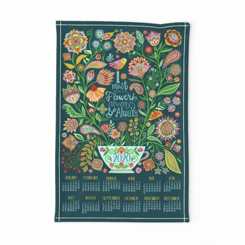 I Must Have Flowers-2020 Tea Towel Calendar