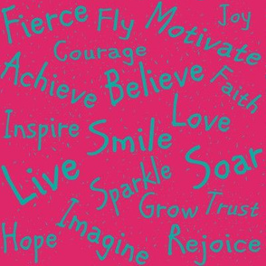 Teal Inspirational Words on Pink