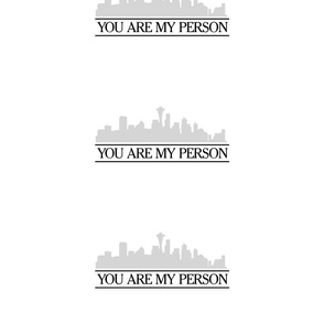You Are My Person - Greys