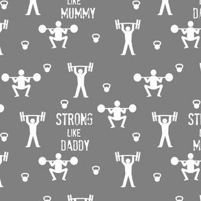 Strong like mummy & daddy