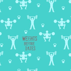 Weights before dates - gym and fitness