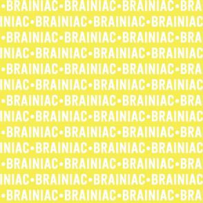 Brainiac Text   Yellow