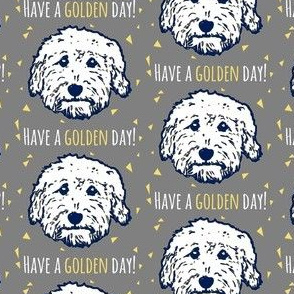 Have a 'golden day' - Goldendoodle dogs in gray/taupe