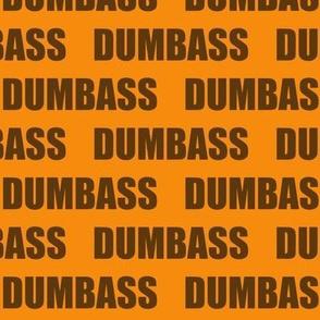 DUMBASS
