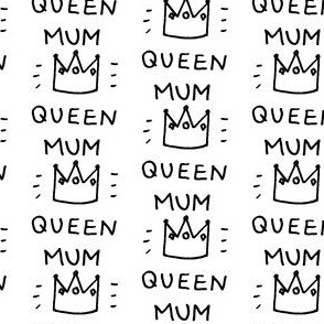 17-1AL English Queen Mum Mom Mother Black and White Words_Miss Chiff designs
