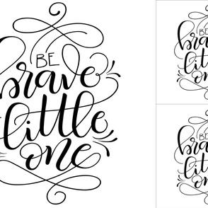 2 loveys - 1 blanket -Be brave little one - black