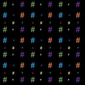 Hashtags (rainbow/multicolor on black)