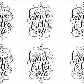 6 loveys - Be brave little one
