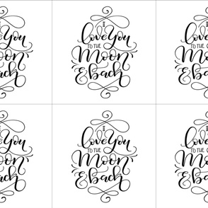 6 loveys - I love you to the moon and back - Calligraphy