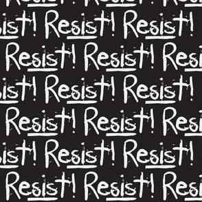 Resist in Black & White