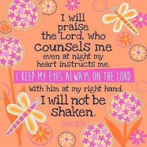 Bright Psalm 16:7&8 8x8in