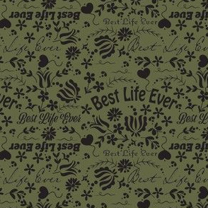 Best Life Ever Light Olive