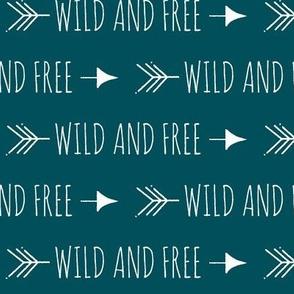 Wild and free arrows - White on dark teal