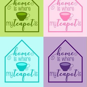 Home is my Teapot