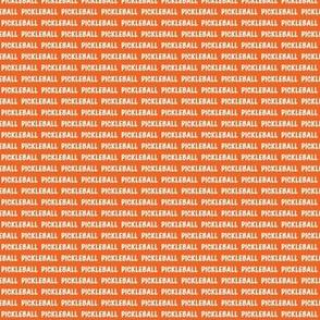 Pickleball Text In White On Orange
