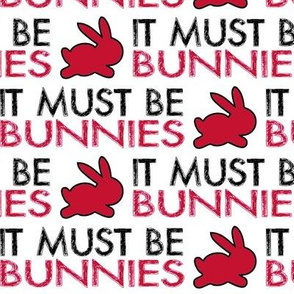 It must be bunnies-larger-red