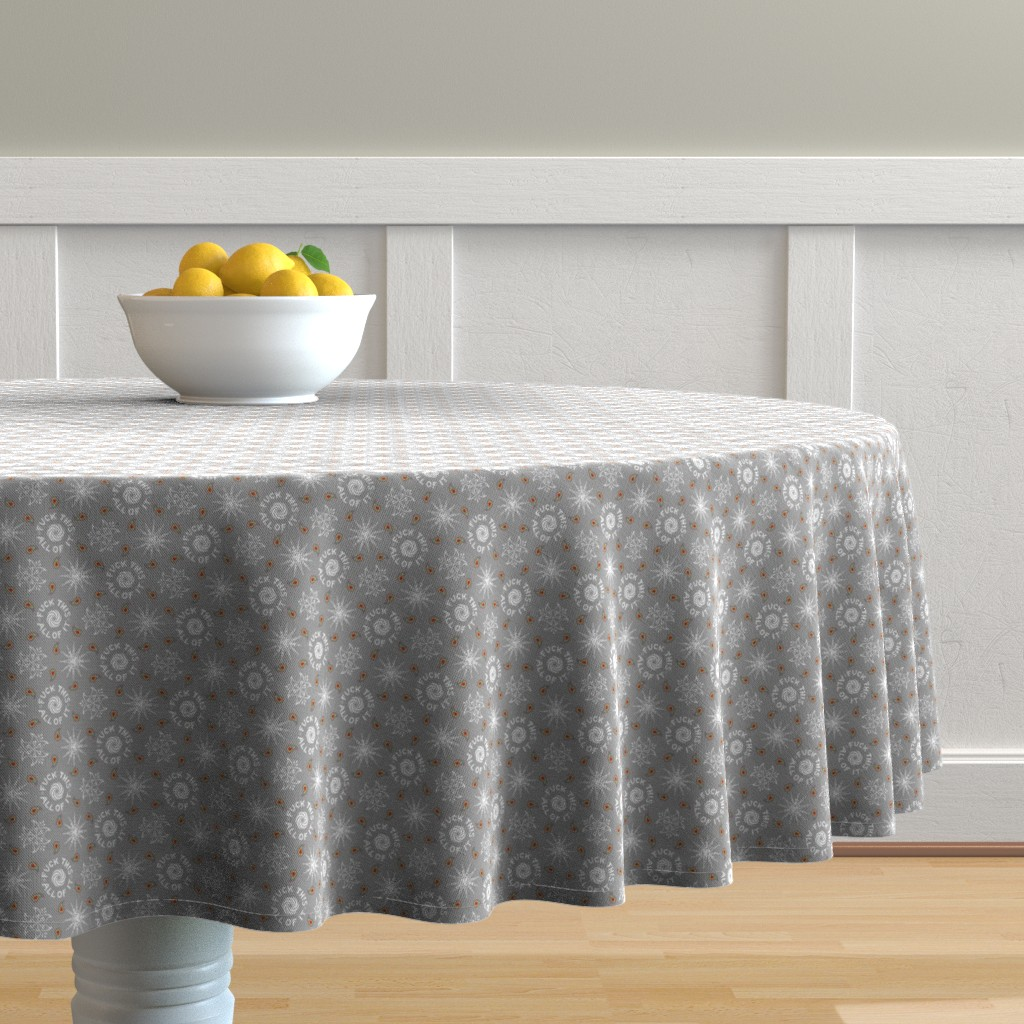 "Malay Round Tablecloth featuring ""fuck this. all of it."" white & grey pattern by secretbean"